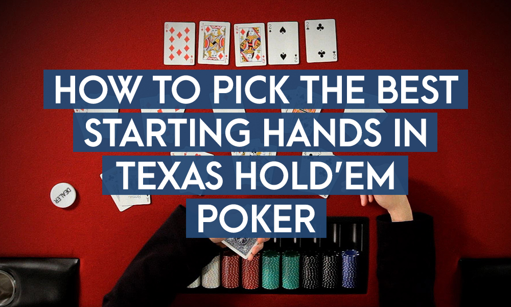 Selecting Best Starting Hands